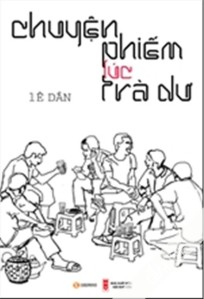 Bìa sách ''Chuyện phiếm lúc trà dư''